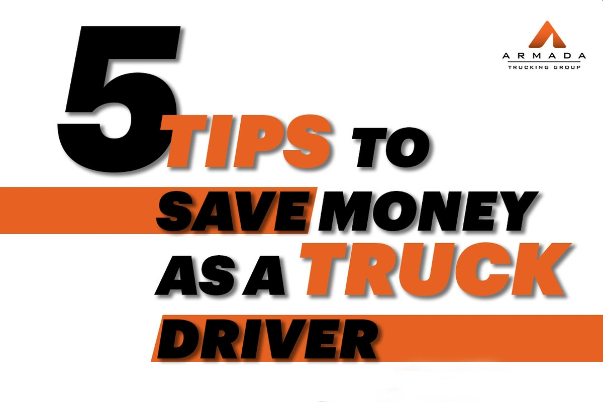 5 Tips to Save Money as a Truck Driver