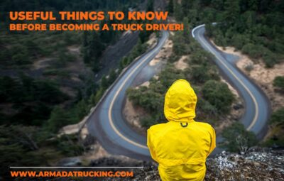 Useful Things to Know Before You Become a Truck Driver