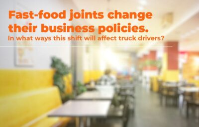Fast-food Joints Change Policies: How Will it Affect the Truck Drivers