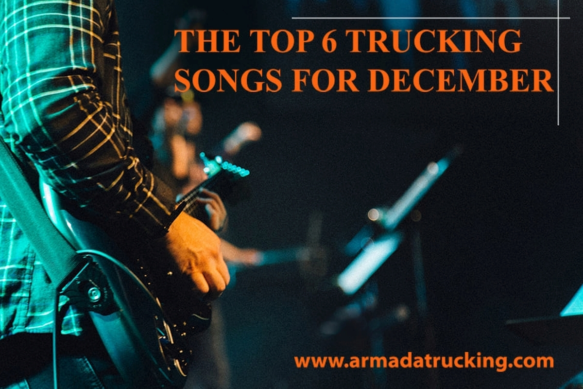 The Top 6 Trucking Songs for December