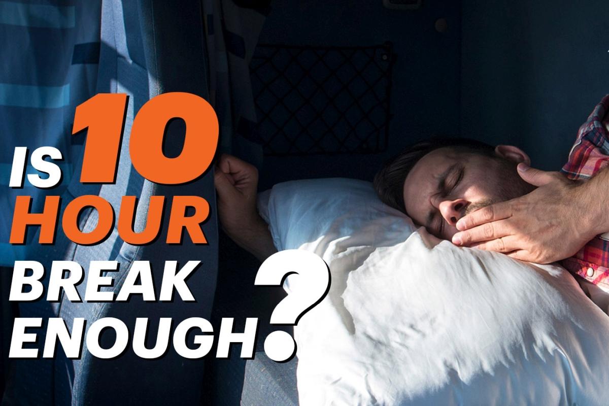 Is 10 Hour Break Enough
