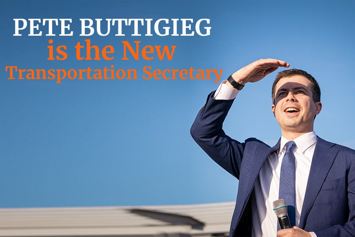 Pete Buttigieg is the New Head of the US Department of Transport