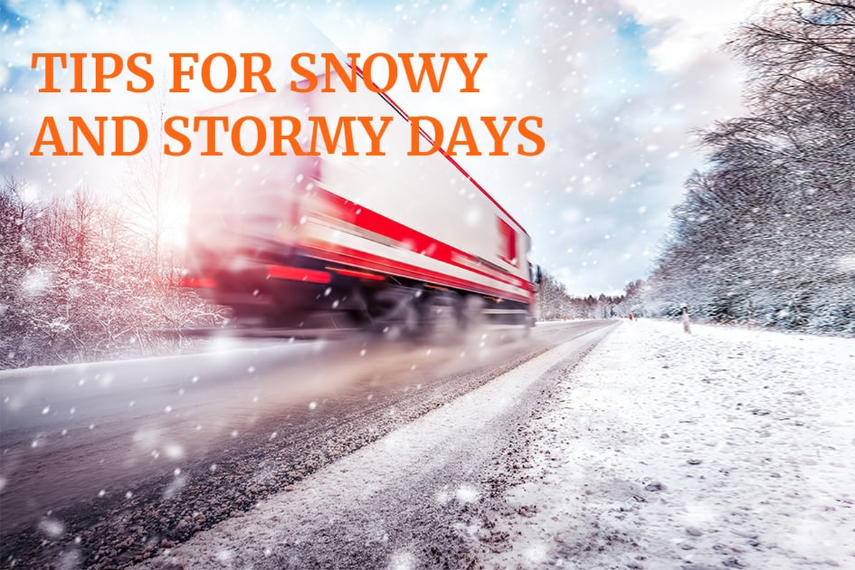 Tips For Snowy and Stormy Days